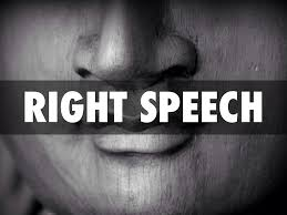Speaking and Listening from Awareness: Right Speech on the Eightfold Path